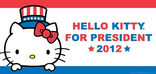 Hello Kitty is Running for President, Obviously